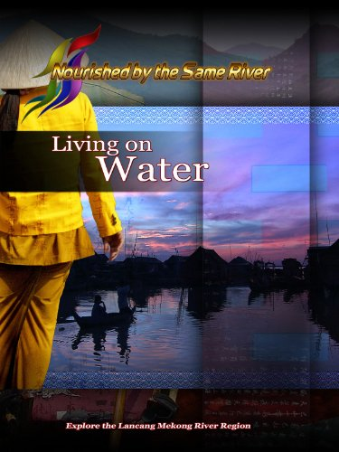 Nourished by the Same River Living on Water