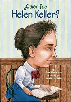 ¿Quién fue Helen Keller? (Who Was?) (Spanish Edition