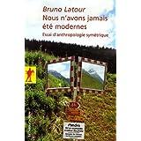 Nous n'avons jamais été modernes : Essai d'anthropologie symétrique de Latour. Bruno (2005) Poche