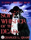 img - for The Universe of Horror Volume 1: The Soft Whisper of the Dead (Neccon Classic Horror) book / textbook / text book