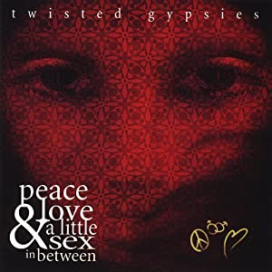 Peace Love & A Little Sex in Between