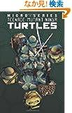 Teenage Mutant Ninja Turtles Micro-Series 1