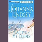 Captive of My Desires: A Malory Novel | [Johanna Lindsey]