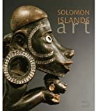 Solomon Islands Art: The Conru Collection