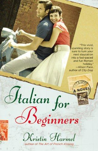 Italian for Beginners by Kristin Harmel