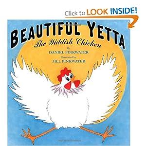 Beautiful Yetta: The Yiddish Chicken
