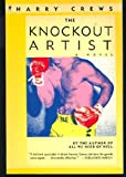The Knockout Artist (0060915749) by Crews, Harry