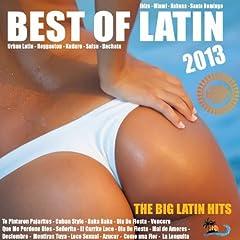 Best Of Latin 2013 (Urban Latin, Merengue, Kuduro, Reggaeton, Mambo, Cubaton, Dembow)
