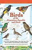 img - for Birds of the Dominican Republic and Haiti (Princeton Field Guides) book / textbook / text book