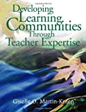 img - for Developing Learning Communities Through Teacher Expertise book / textbook / text book