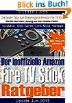 Fire TV Stick - der inoffizielle Ratg...