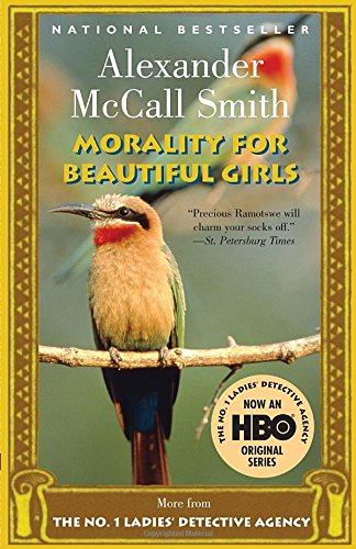 Morality for Beautiful Girls (No. 1 Ladies Detective Agency), Alexander McCall Smith