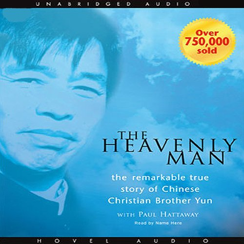 Download Heavenly Man: The Remarkable True Story of Chinese Christian Brother Yun