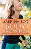 BodyBlessing: Der liebevolle Weg zum eigenen Körper
