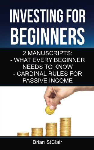 Investing for Beginners: 2 Manuscripts (Investment, Investing, Stock Investing, Options,)