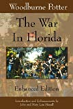 img - for The War In Florida: Enhanced Edition book / textbook / text book