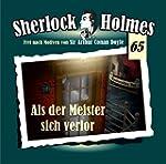 Sherlock Holmes 65 - Als der Meister...