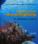 Faszination Meeresforschung: Ein �kol...