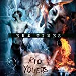 End Times | Rio Youers