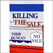 Killing the Sale | [Todd Duncan]