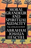 Image of Moral Grandeur and Spiritual Audacity: Essays