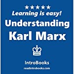 Understanding Karl Marx |  IntroBooks
