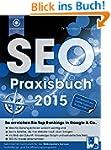 Das SEO-Praxisbuch 2015: So erreichen...