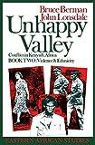 Unhappy Valley: Conflict in Kenya & Africa, Book 2: Violence & Ethnicity (Eastern African Studies) (Book II)