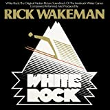 White Rock by Rick Wakeman (2014)