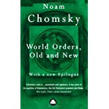 World Orders, Old and Newby Noam Chomsky