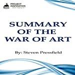 Summary of The War of Art by Steven Pressfield |  Project Inspiration