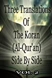img - for Three Translations Of The Koran Vol 2 book / textbook / text book