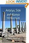 Antalya, Side and Alanya: TAN Travel...