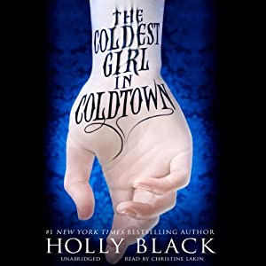The Coldest Girl in Coldtown | [Holly Black]