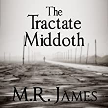 The Tractate Middoth (       UNABRIDGED) by M. R. James Narrated by David Suchet