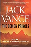 The Demon Princes, Vol. 1: The Star King / The Killing Machine / The Palace of Love