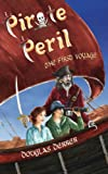 Pirate Peril: The First Voyage