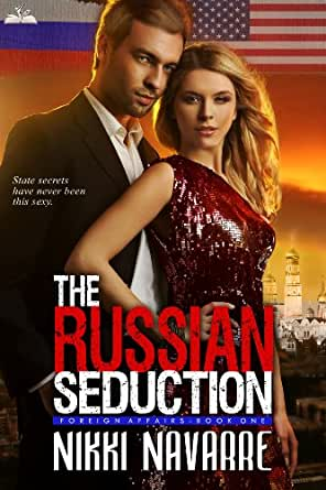 Amazon.com: The Russian Seduction (Book One) (Foreign Affairs Series 1