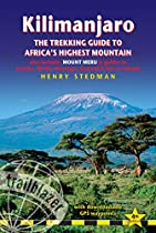 Kilimanjaro: The Trekking Guide to Africa's Highest Mountain (Trailblazer Guide) (Trailblazer Trekking Guides)