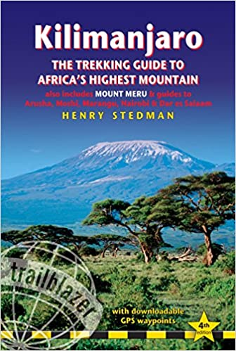 2014 - Kilimanjaro - The Trekking Guide, 4. Auflage, von H.Stedman