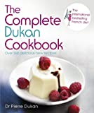 The Complete Dukan Cookbook (English Edition)
