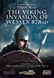 The Viking Invasion of Wessex 878AD - The Dark Ages [DVD]