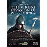 The Viking Invasion of Wessex 878AD - The Dark Ages [DVD]by Tim Saunders