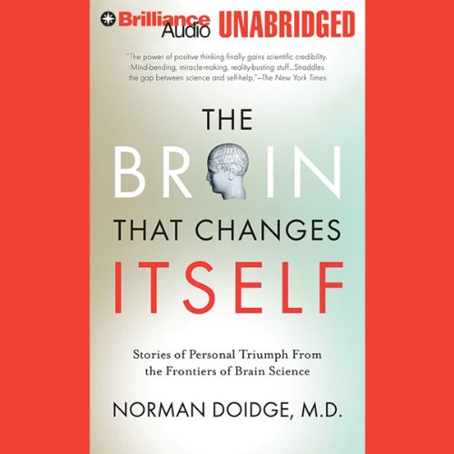 The Brain That Changes Itself: Personal Triumphs from the Frontiers of Brain Science (Personal Brilliance compare prices)
