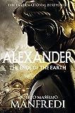 The Ends of the Earth: The Ends of the Earth (Alexander Trilogy Book 3)