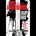 Sharp Ends: Stories from the World of the First Law Audiobook by Joe Abercrombie Narrated by Steven Pacey