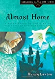 img - for Almost Home: A Story Based on the Life of the Mayflower's Mary Chilton (Daughters of the Faith Series) book / textbook / text book
