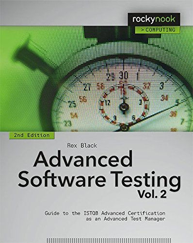 Advanced Software Testing – Vol. 2, 2nd Edition: Guide to the ISTQB Advanced Certification as an Advanced Test Manager