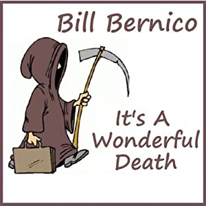 It's a Wonderful Death: Short Story | [Bill Bernico]