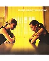 Without You I'm Nothing  ( yellow vinyl) [VINYL]